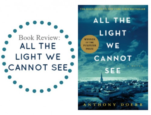 Book Review:  All The Light We Cannot See   ~Doerr